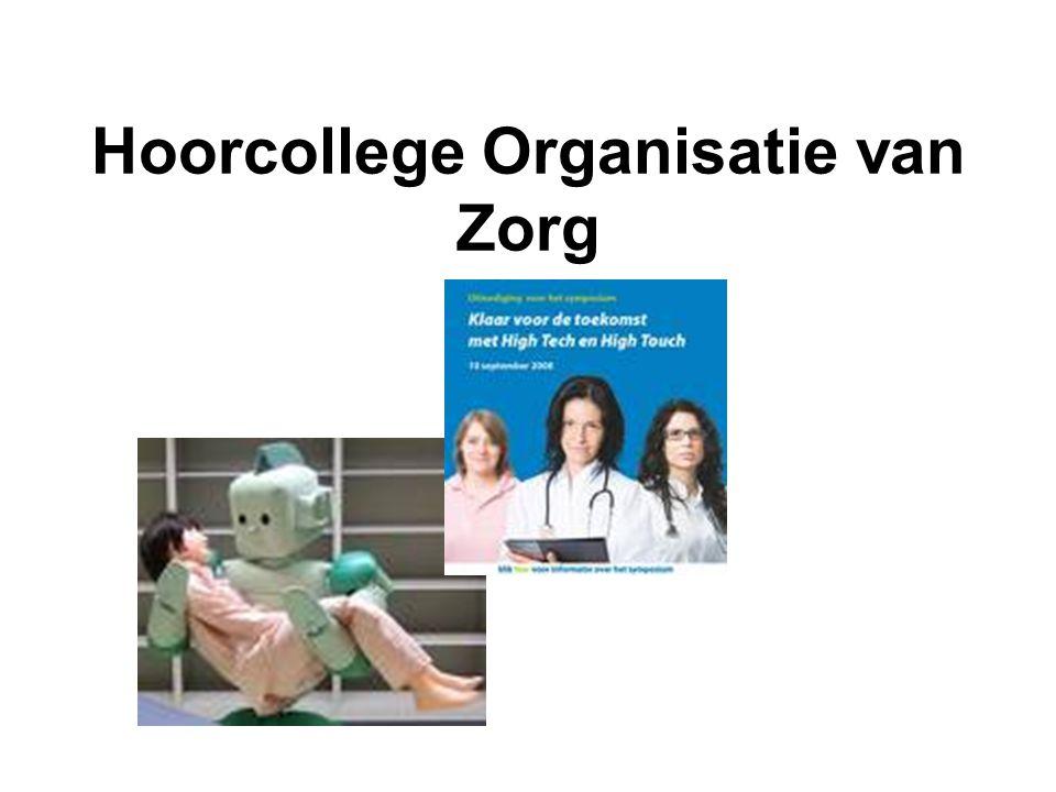 Hoorcollege Organisatie van Zorg