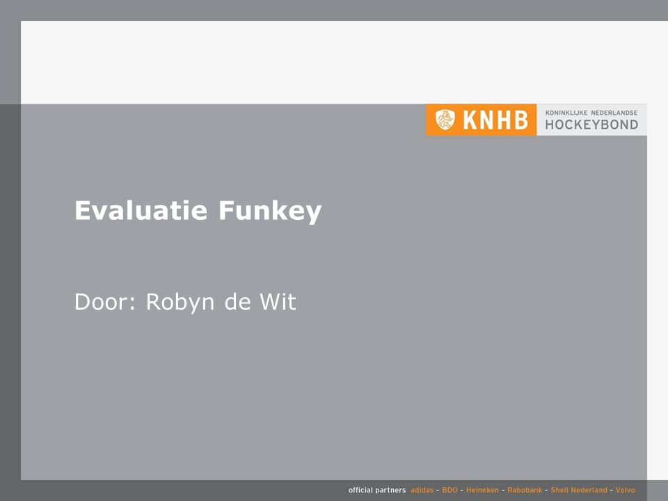Evaluatie Funkey Door: Robyn de Wit