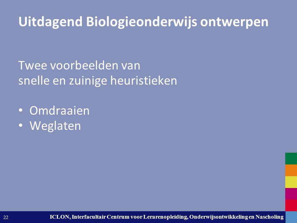 Leiden University. The university to discover. ICLON, Interfacultair Centrum voor Lerarenopleiding, Onderwijsontwikkeling en Nascholing 22 Uitdagend B