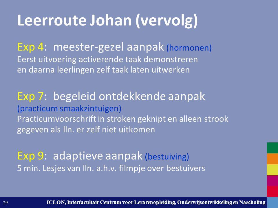 Leiden University. The university to discover. ICLON, Interfacultair Centrum voor Lerarenopleiding, Onderwijsontwikkeling en Nascholing 29 Leerroute J