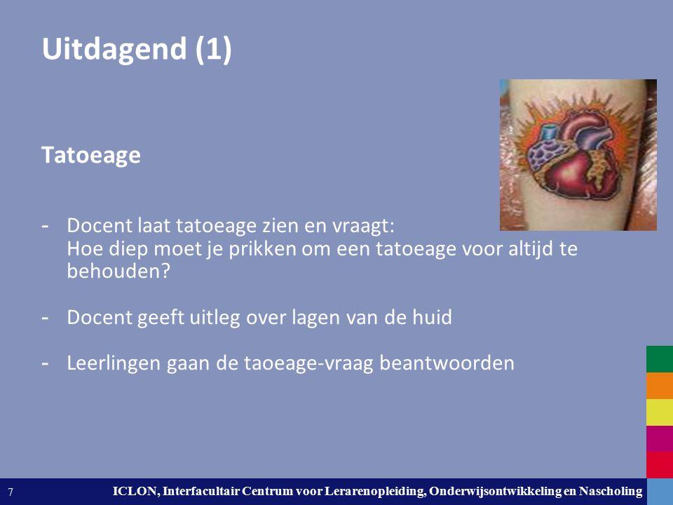 Leiden University. The university to discover. ICLON, Interfacultair Centrum voor Lerarenopleiding, Onderwijsontwikkeling en Nascholing 7 Uitdagend (1