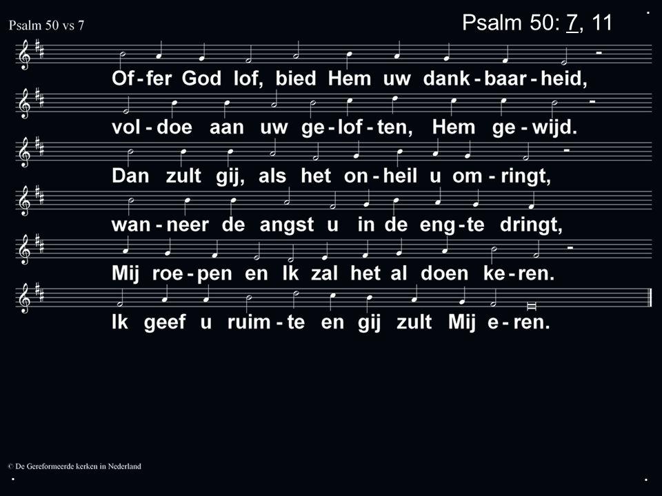 ... Psalm 50: 7, 11