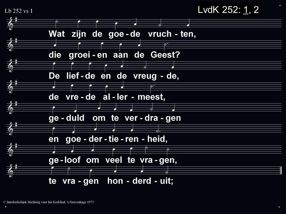 ... LvdK 252: 1, 2