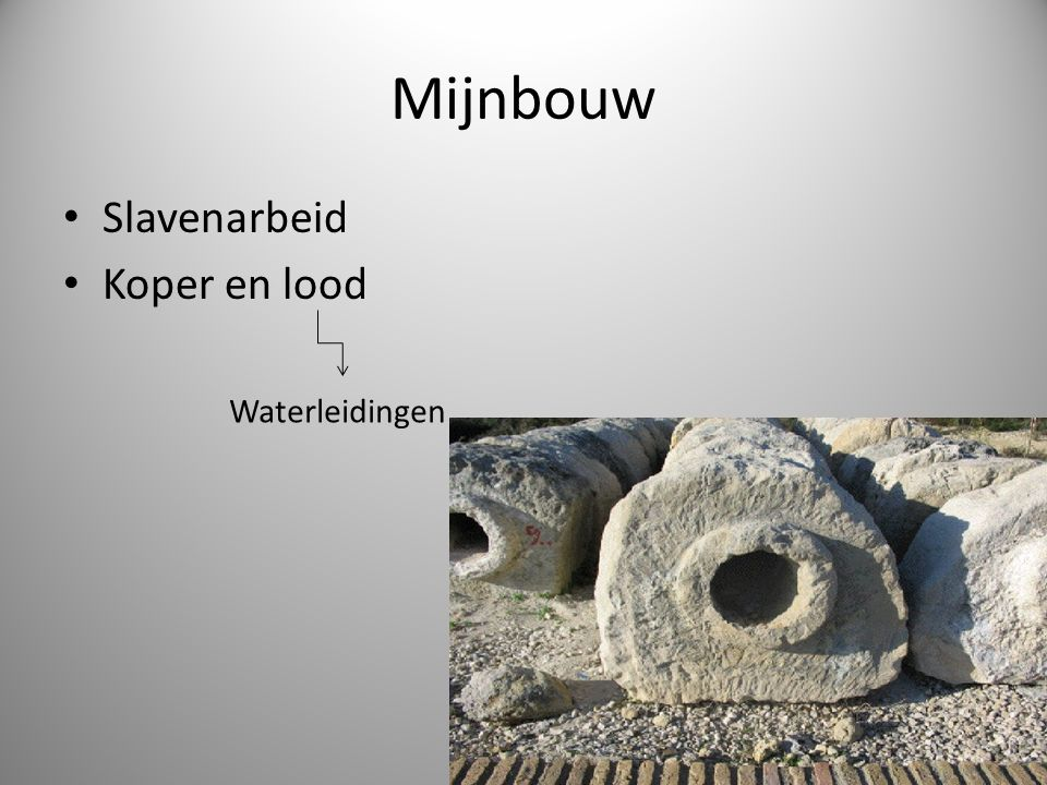 Mijnbouw Slavenarbeid Koper en lood Waterleidingen