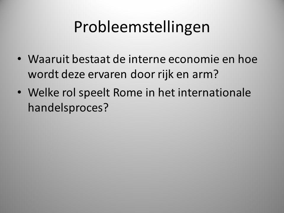 Probleemstellingen Waaruit bestaat de interne economie en hoe wordt deze ervaren door rijk en arm.