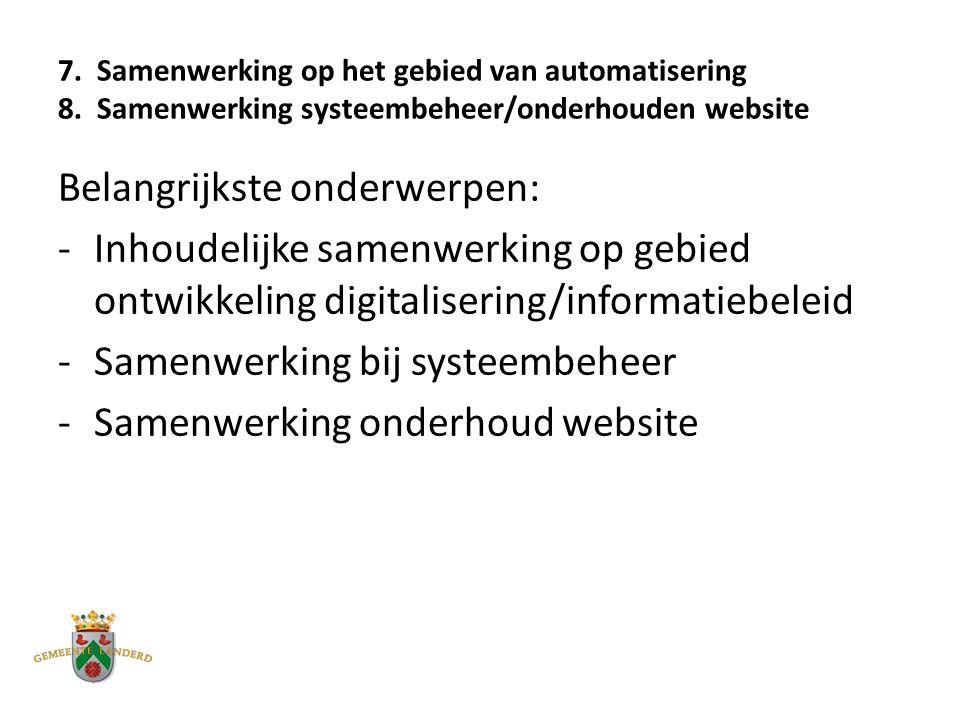 7. Samenwerking op het gebied van automatisering 8.