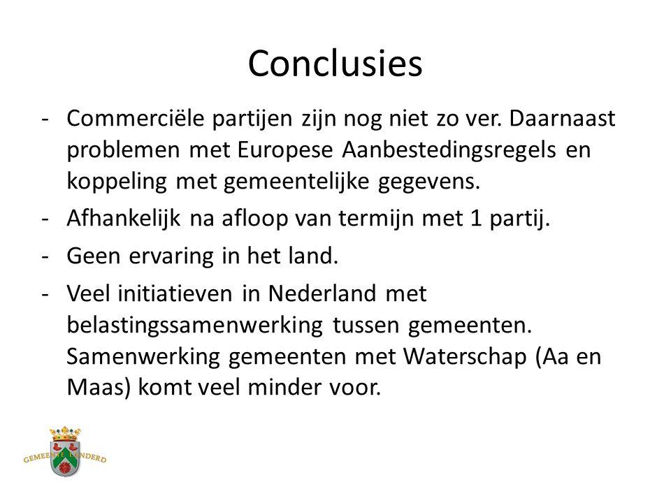 Conclusies -Commerciële partijen zijn nog niet zo ver.