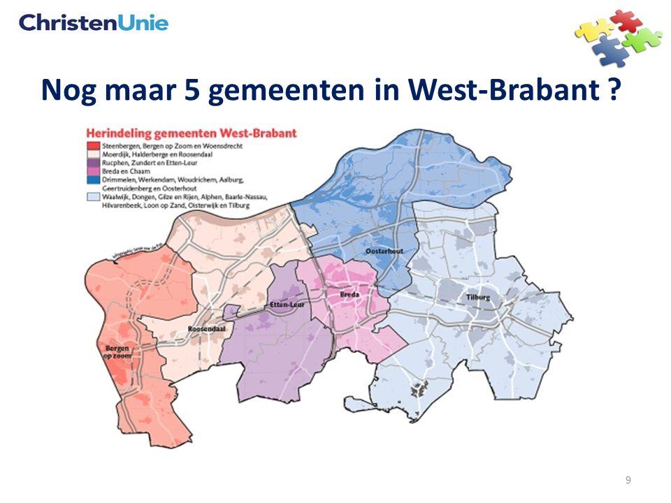Nog maar 5 gemeenten in West-Brabant ? 9