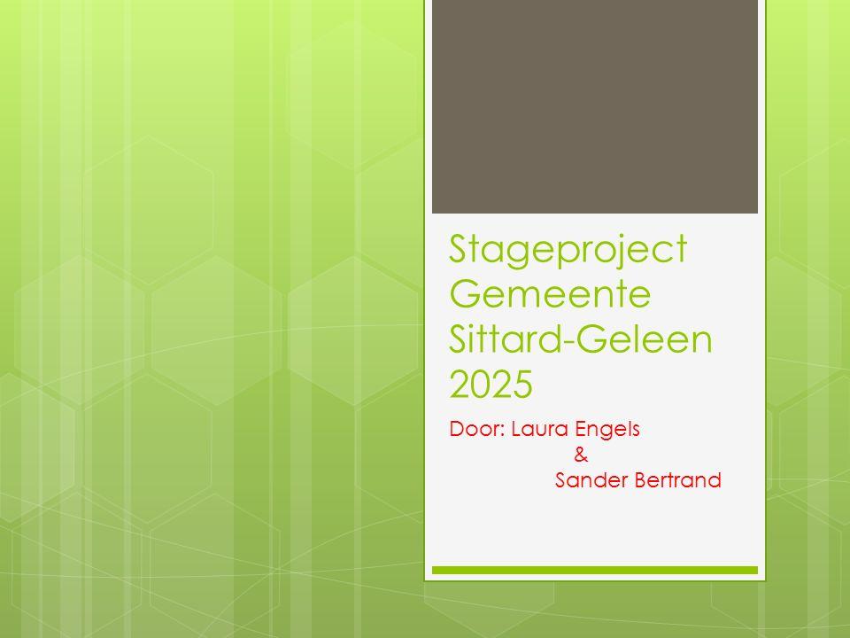 Stageproject Gemeente Sittard-Geleen 2025 Door: Laura Engels & Sander Bertrand