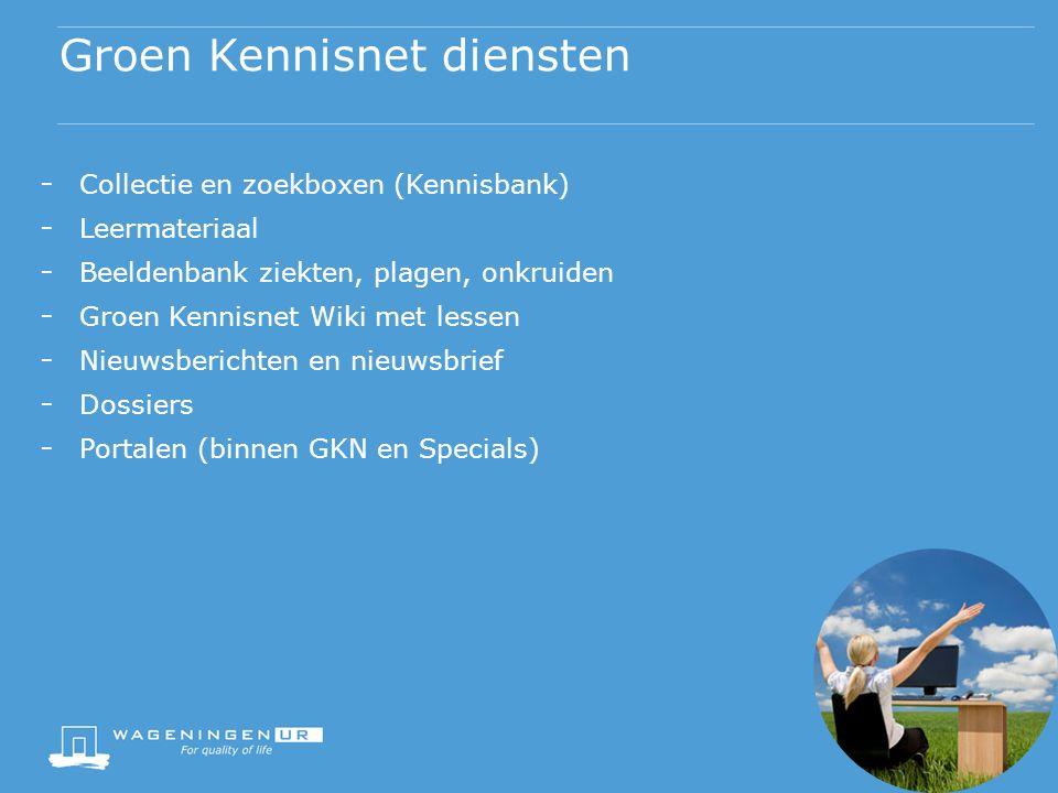 - Collectie en zoekboxen (Kennisbank) - Leermateriaal - Beeldenbank ziekten, plagen, onkruiden - Groen Kennisnet Wiki met lessen - Nieuwsberichten en nieuwsbrief - Dossiers - Portalen (binnen GKN en Specials) Groen Kennisnet diensten