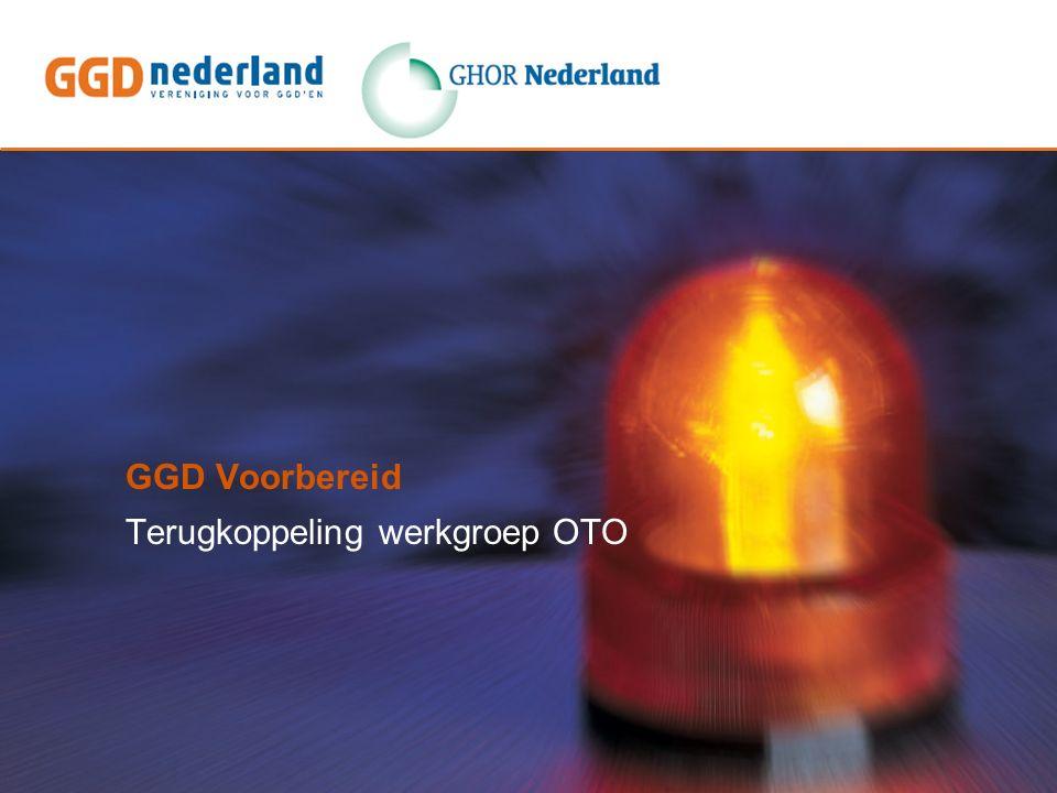 GGD Voorbereid Terugkoppeling werkgroep OTO