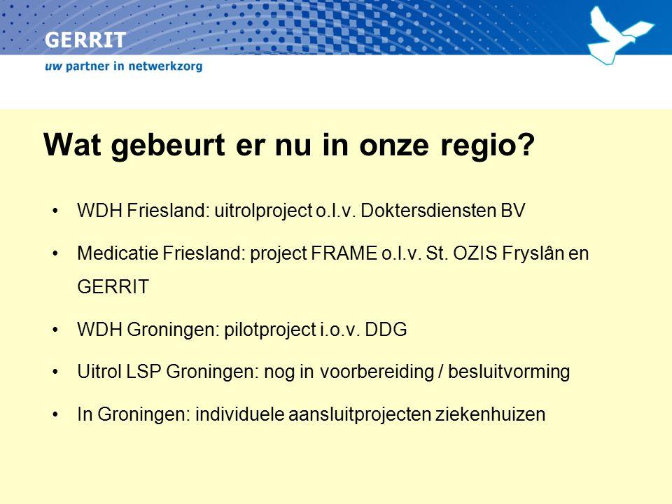 Wat gebeurt er nu in onze regio. WDH Friesland: uitrolproject o.l.v.