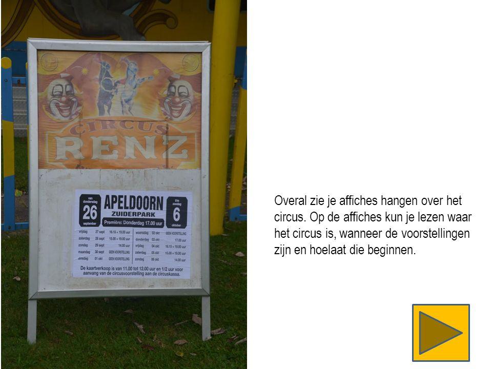 In een circus treden vaak dieren op.De dieren kunnen niet de hele dag in de vrachtwagen staan.