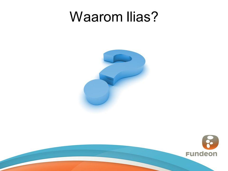 Waarom Ilias?