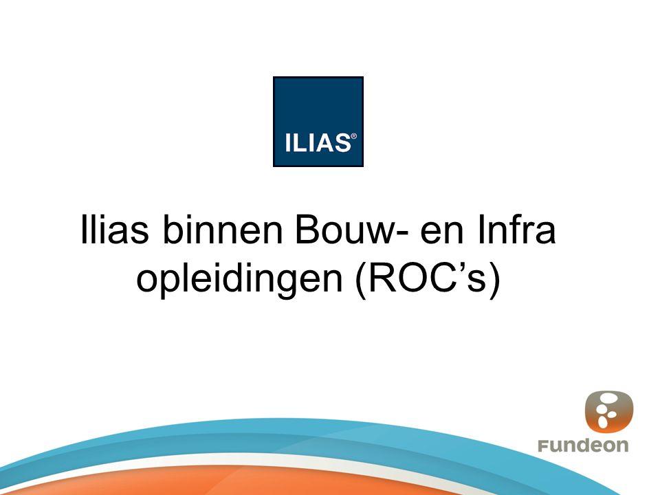 Ilias binnen Bouw- en Infra opleidingen (ROC's)