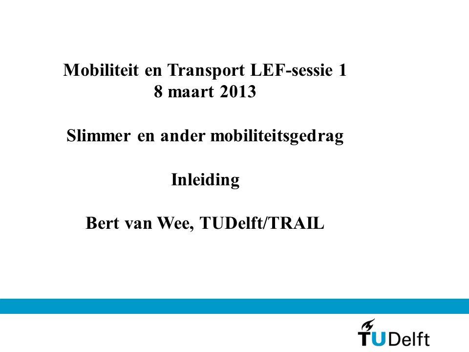 Veranderingen in gedrag - personenmobiliteit Meest belangrijk voor CO2: Hoeveel reizen, tussen welke locaties (afstanden), met welke vervoerwijze (mobiliteitsgedrag) Autotypekeuze Niet meegenomen: Aanbod vervoermiddelen, energie