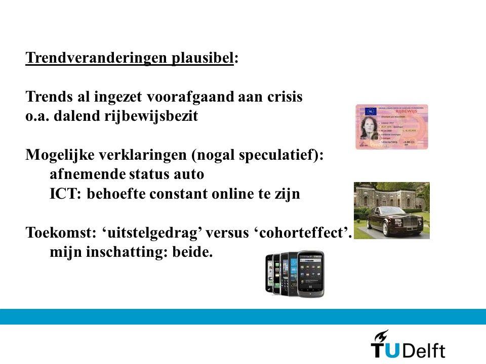 Trendveranderingen plausibel: Trends al ingezet voorafgaand aan crisis o.a.