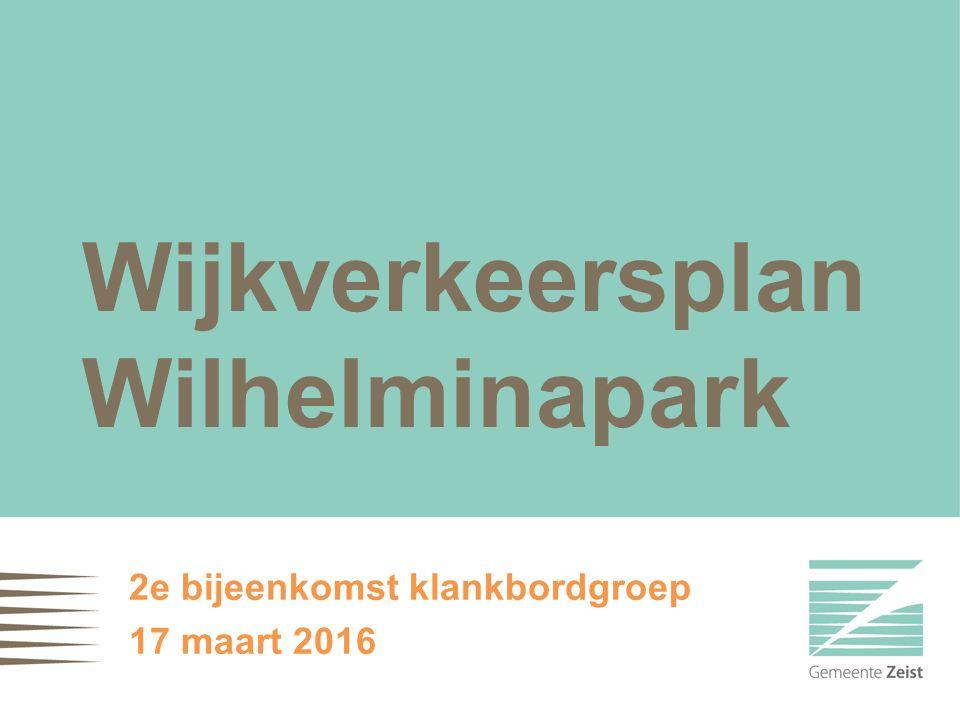 Wijkverkeersplan Wilhelminapark 2e bijeenkomst klankbordgroep 17 maart 2016