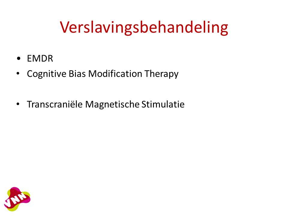 Verslavingsbehandeling EMDR Cognitive Bias Modification Therapy Transcraniële Magnetische Stimulatie