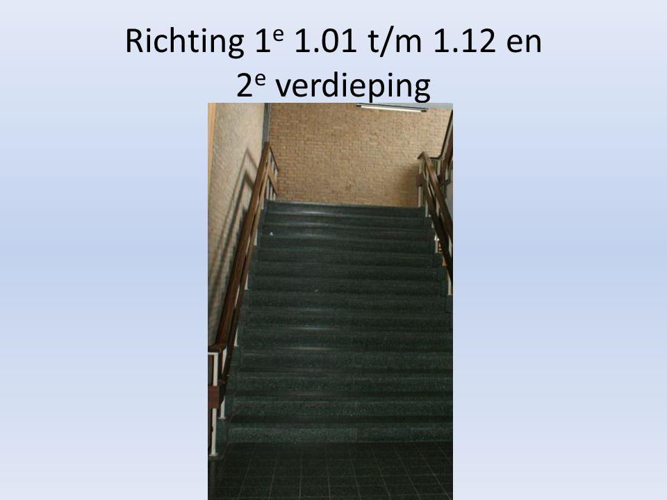 Richting 1 e 1.01 t/m 1.12 en 2 e verdieping