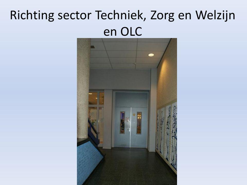 Richting sector Techniek, Zorg en Welzijn en OLC