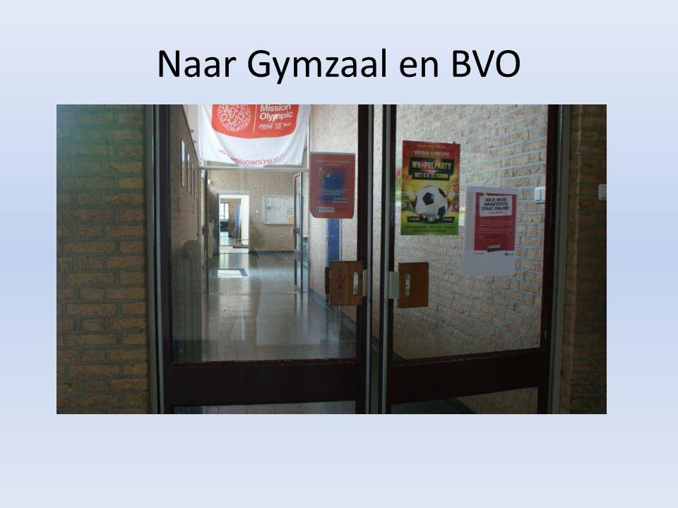 Naar Gymzaal en BVO