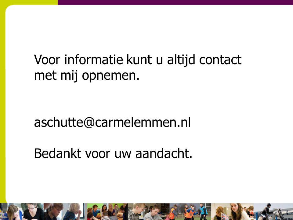 Voor informatie kunt u altijd contact met mij opnemen.