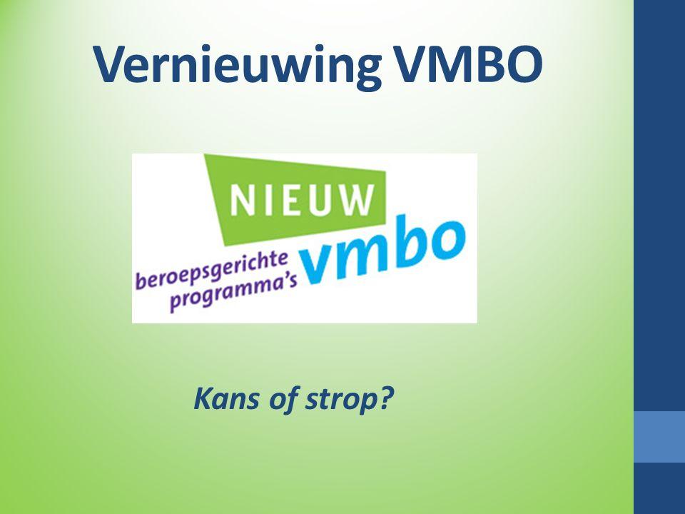 Vernieuwing VMBO Kans of strop?