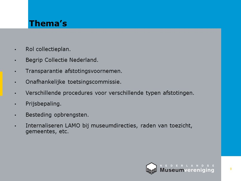 Thema's 9 Rol collectieplan. Begrip Collectie Nederland.