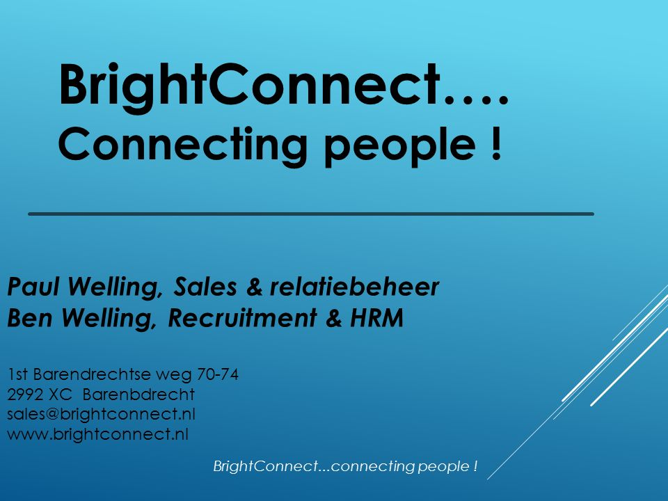 BrightConnect…. Connecting people .