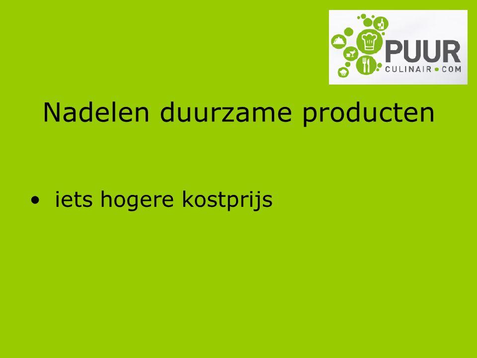 Nadelen duurzame producten iets hogere kostprijs