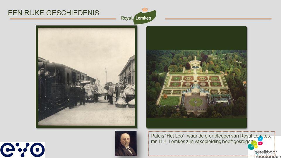 """Paleis """"Het Loo"""", waar de grondlegger van Royal Lemkes, mr. H.J. Lemkes zijn vakopleiding heeft gekregen EEN RIJKE GESCHIEDENIS"""