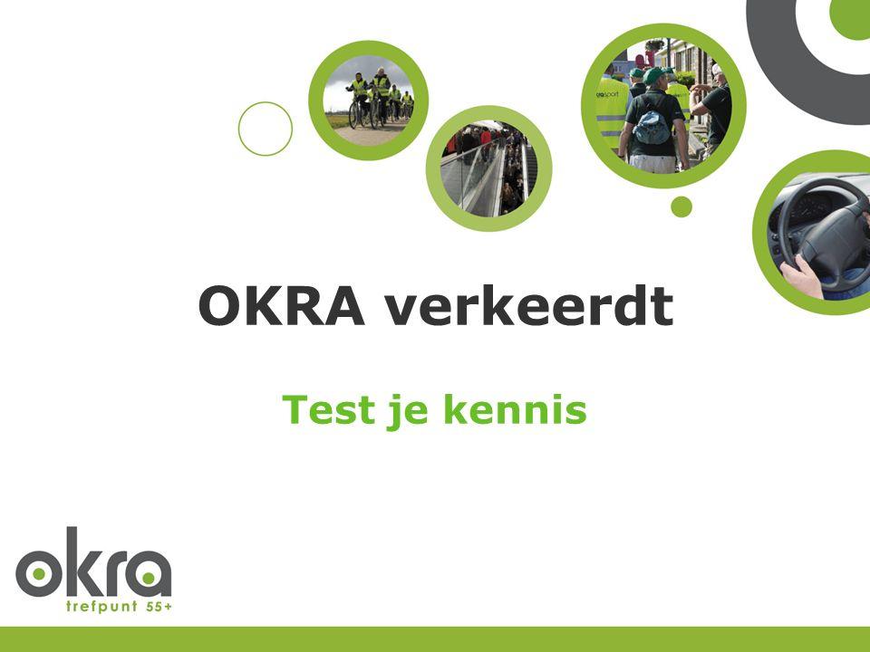 OKRA verkeerdt Test je kennis