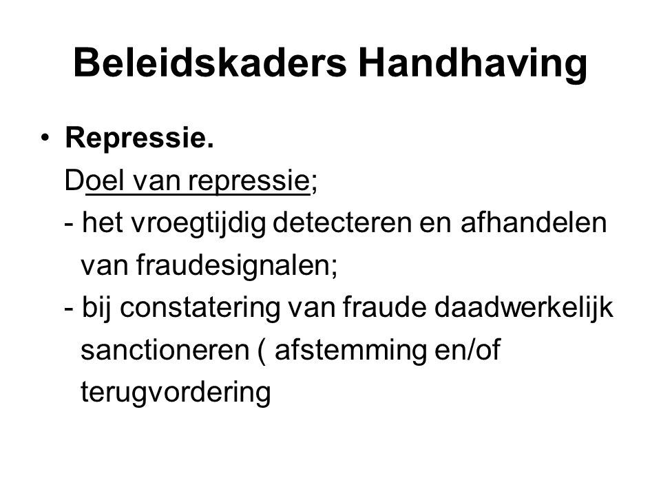 Beleidskaders Handhaving Repressie.