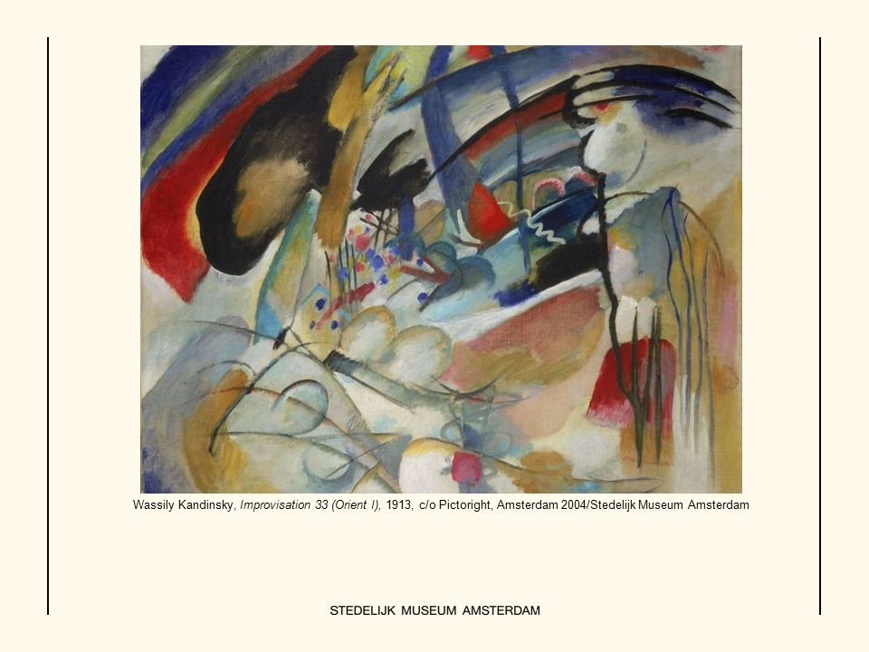 Wassily Kandinsky, Improvisation 33 (Orient I), 1913, c/o Pictoright, Amsterdam 2004/Stedelijk Museum Amsterdam