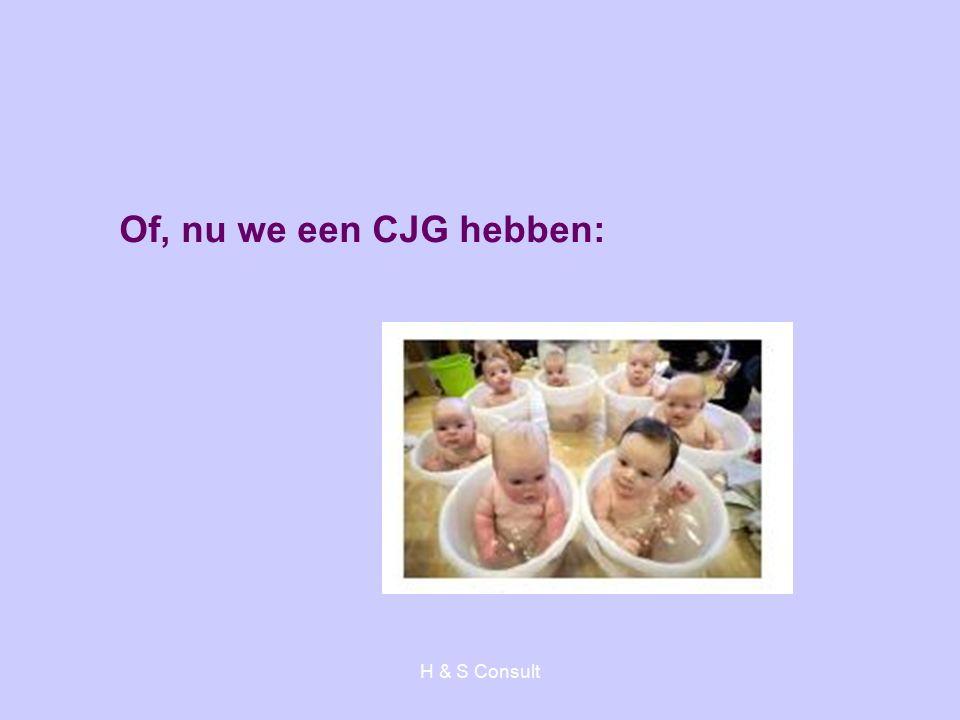 H & S Consult Of, nu we een CJG hebben: