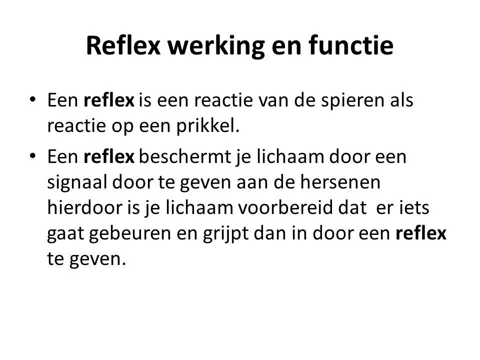 Reflex werking en functie Een reflex is een reactie van de spieren als reactie op een prikkel. Een reflex beschermt je lichaam door een signaal door t
