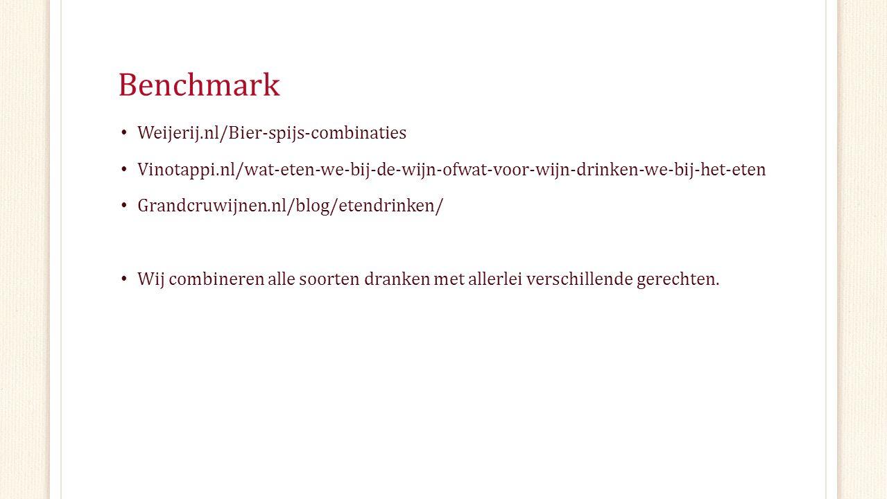Benchmark Weijerij.nl/Bier-spijs-combinaties Vinotappi.nl/wat-eten-we-bij-de-wijn-ofwat-voor-wijn-drinken-we-bij-het-eten Grandcruwijnen.nl/blog/etend