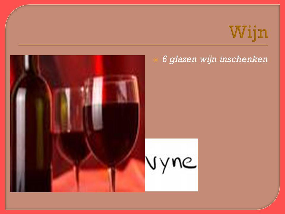 Wijn  6 glazen wijn inschenken