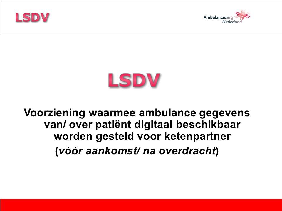 Voorziening waarmee ambulance gegevens van/ over patiënt digitaal beschikbaar worden gesteld voor ketenpartner (vóór aankomst/ na overdracht)