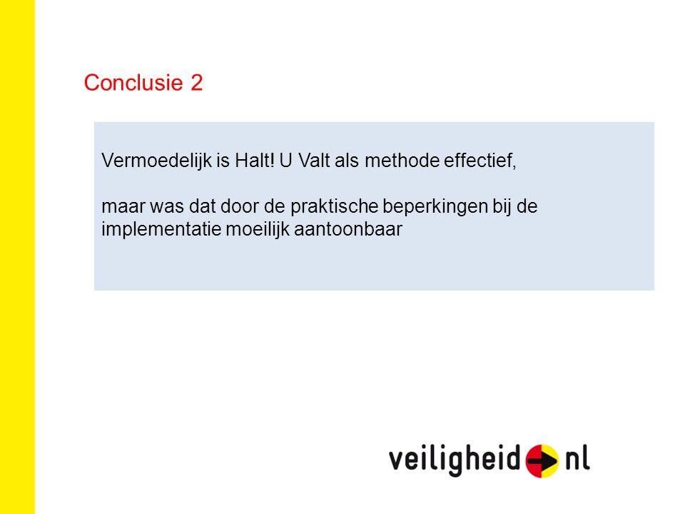 Conclusie 2 Vermoedelijk is Halt.