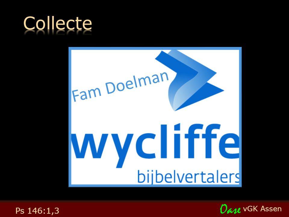 vGK Assen Oase Ps 146:1,3 Fam Doelman