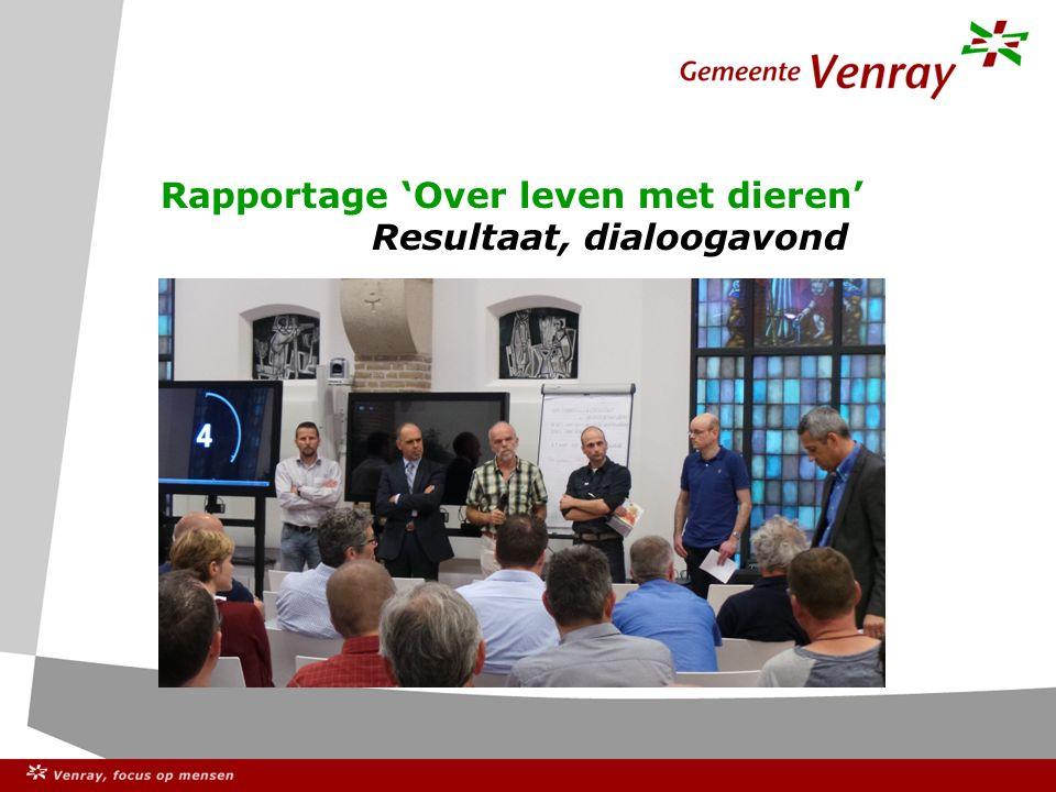Rapportage 'Over leven met dieren' Resultaat, dialoogavond Foto van de dialoogavond
