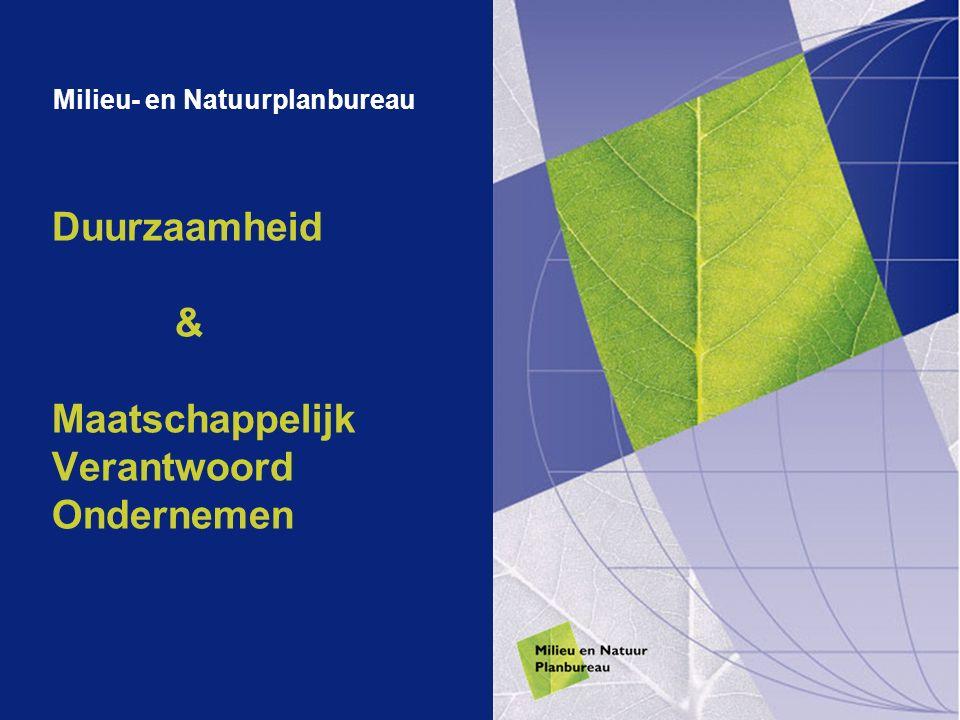 Duurzaamheid & Maatschappelijk Verantwoord Ondernemen Milieu- en Natuurplanbureau