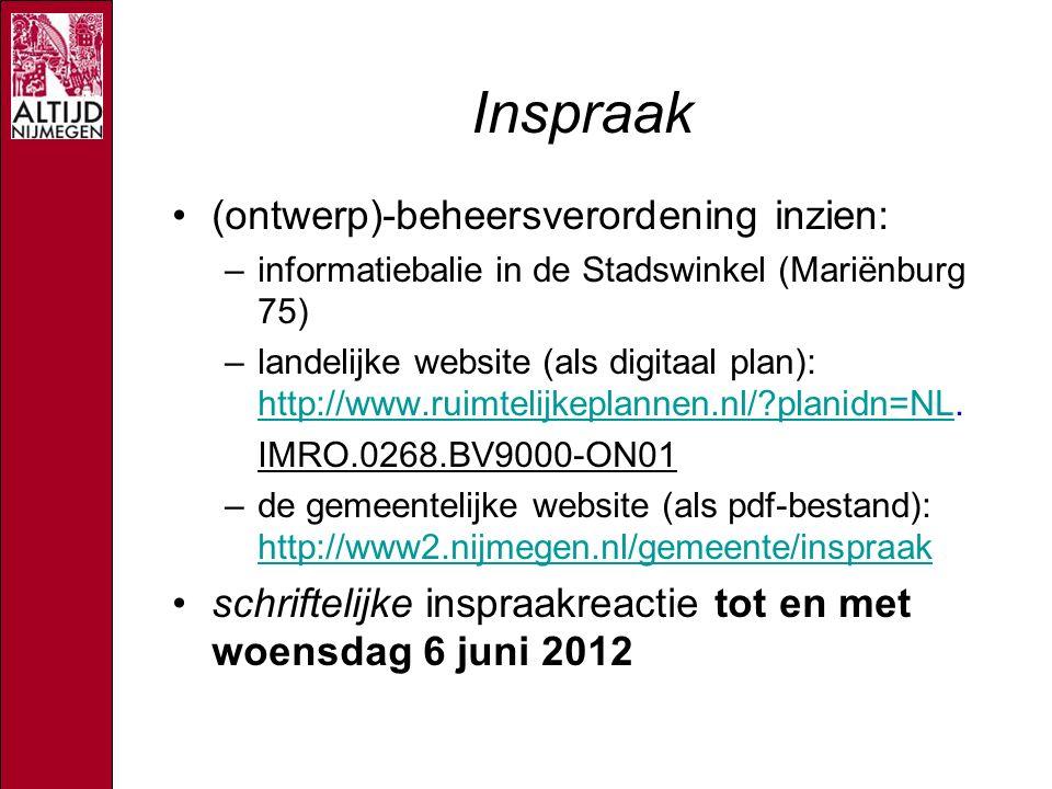 Inspraak (ontwerp)-beheersverordening inzien: –informatiebalie in de Stadswinkel (Mariënburg 75) –landelijke website (als digitaal plan): http://www.ruimtelijkeplannen.nl/ planidn=NL.
