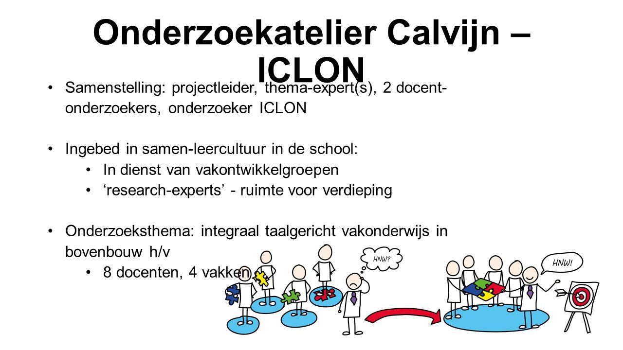 Samenstelling: projectleider, thema-expert(s), 2 docent- onderzoekers, onderzoeker ICLON Ingebed in samen-leercultuur in de school: In dienst van vako