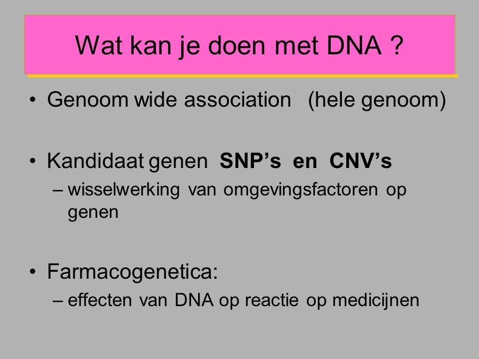 Wat kan je doen met DNA .