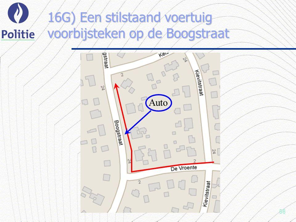 56 16G) Een stilstaand voertuig voorbijsteken op de Boogstraat Auto