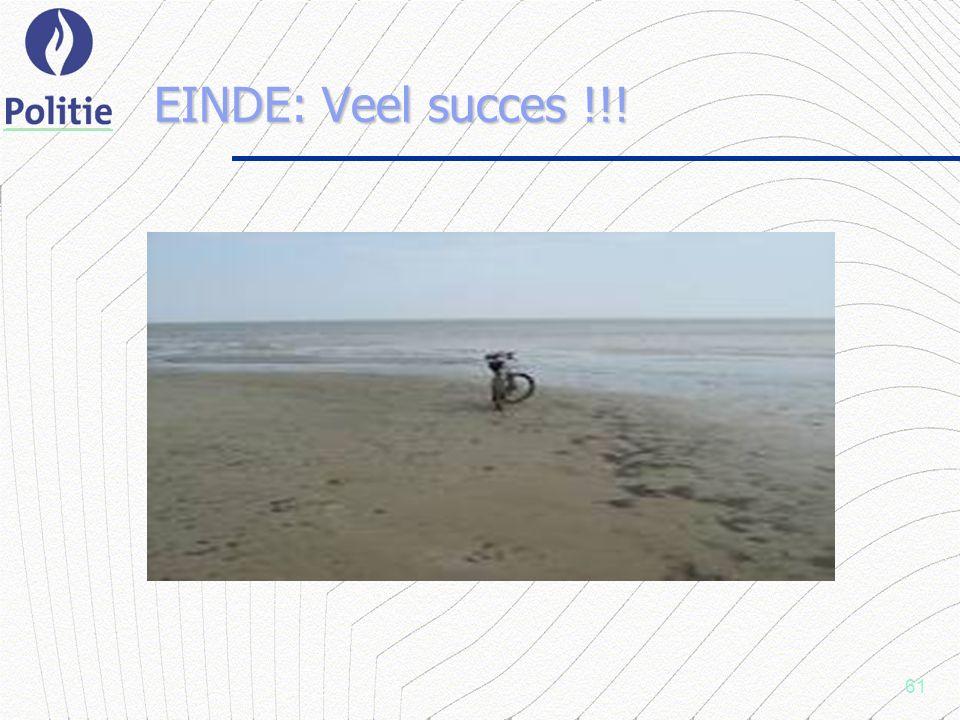 61 EINDE: Veel succes !!!
