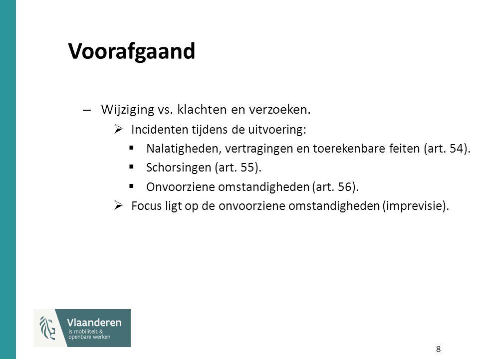 9 Voorafgaand  Verschil tussen beide:  Bevel aanbestedende overheid.